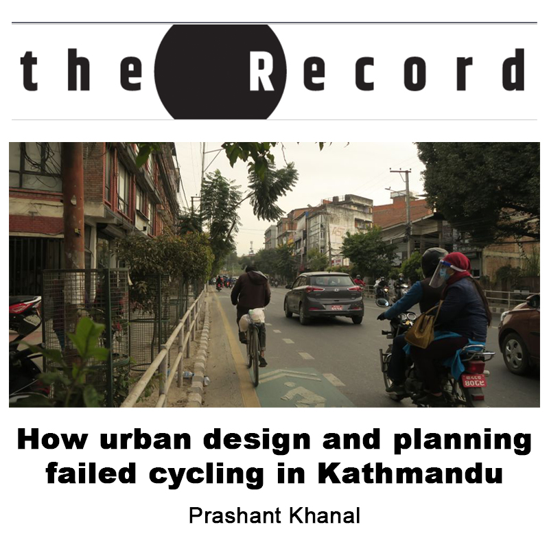 You are currently viewing How urban design and planning failed cycling in Kathmandu
